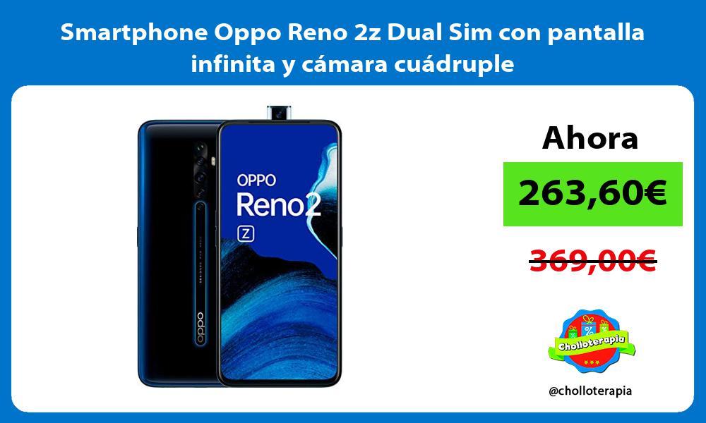 Smartphone Oppo Reno 2z Dual Sim con pantalla infinita y cámara cuádruple