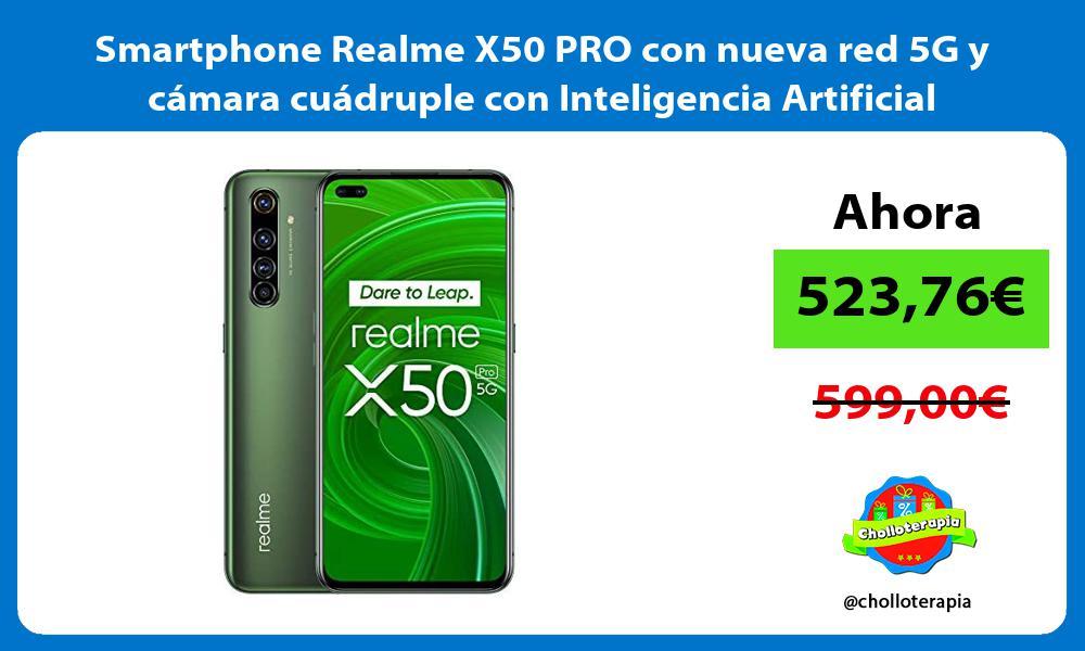 Smartphone Realme X50 PRO con nueva red 5G y cámara cuádruple con Inteligencia Artificial
