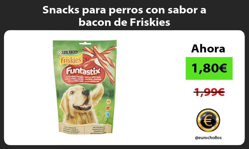 Snacks para perros con sabor a bacon de Friskies