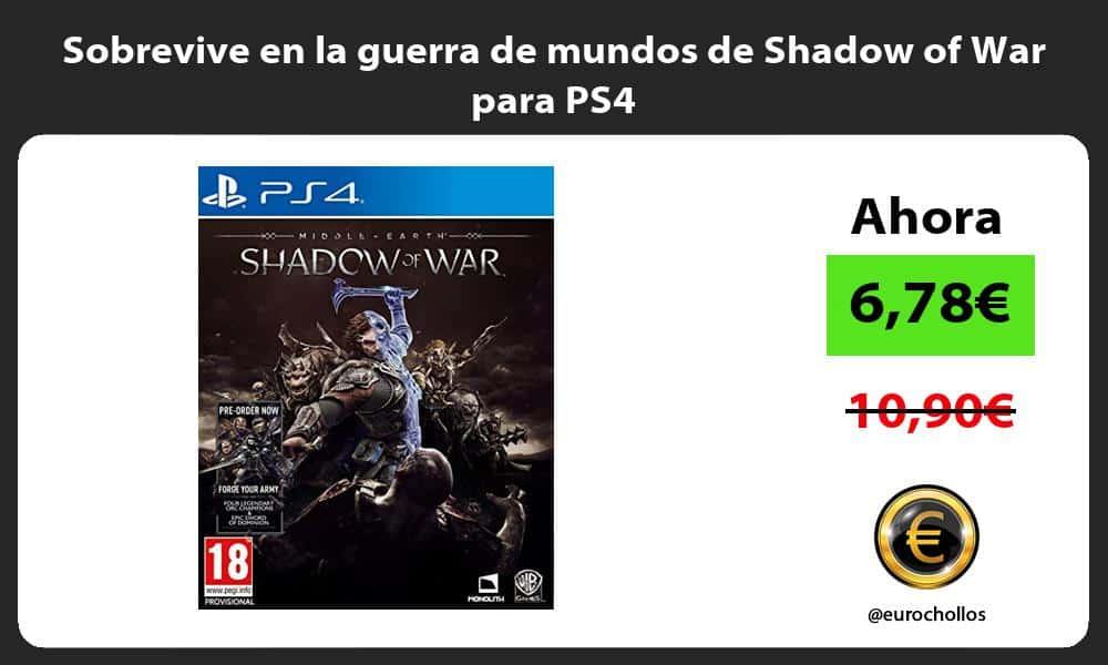Sobrevive en la guerra de mundos de Shadow of War para PS4