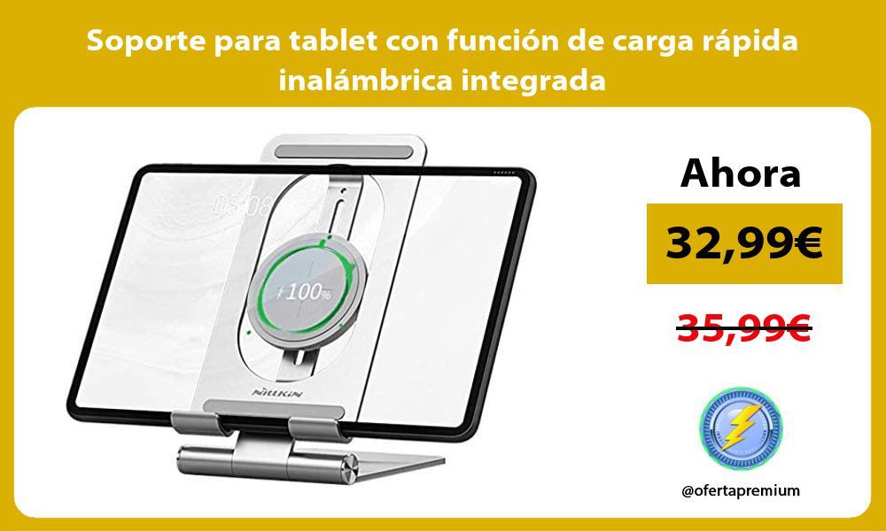 Soporte para tablet con función de carga rápida inalámbrica integrada