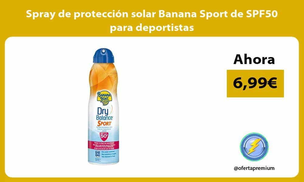 Spray de protección solar Banana Sport de SPF50 para deportistas