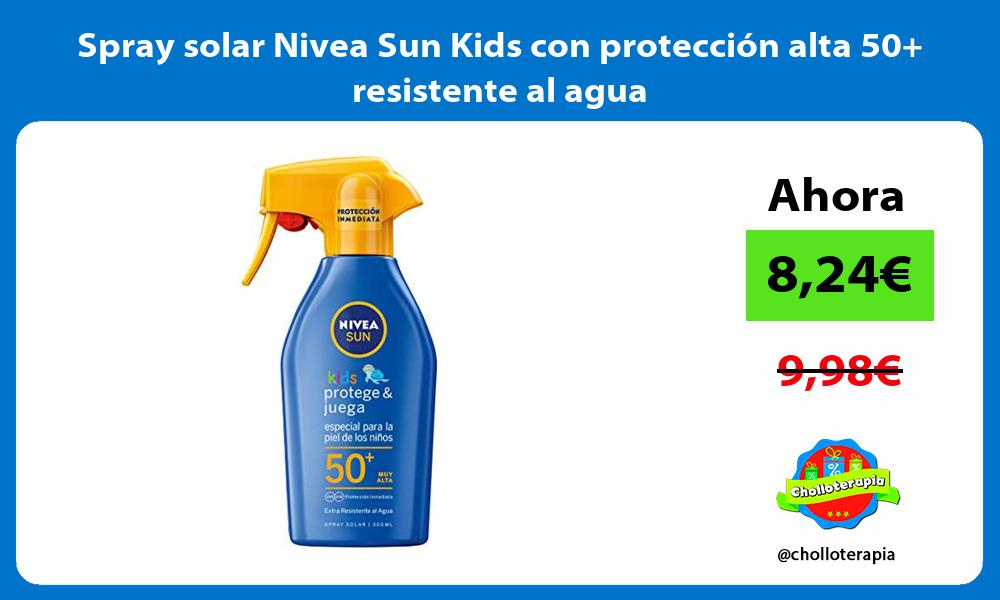 Spray solar Nivea Sun Kids con protección alta 50 resistente al agua