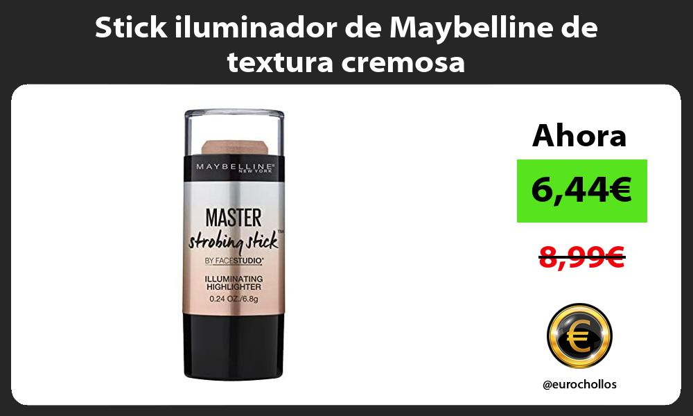 Stick iluminador de Maybelline de textura cremosa
