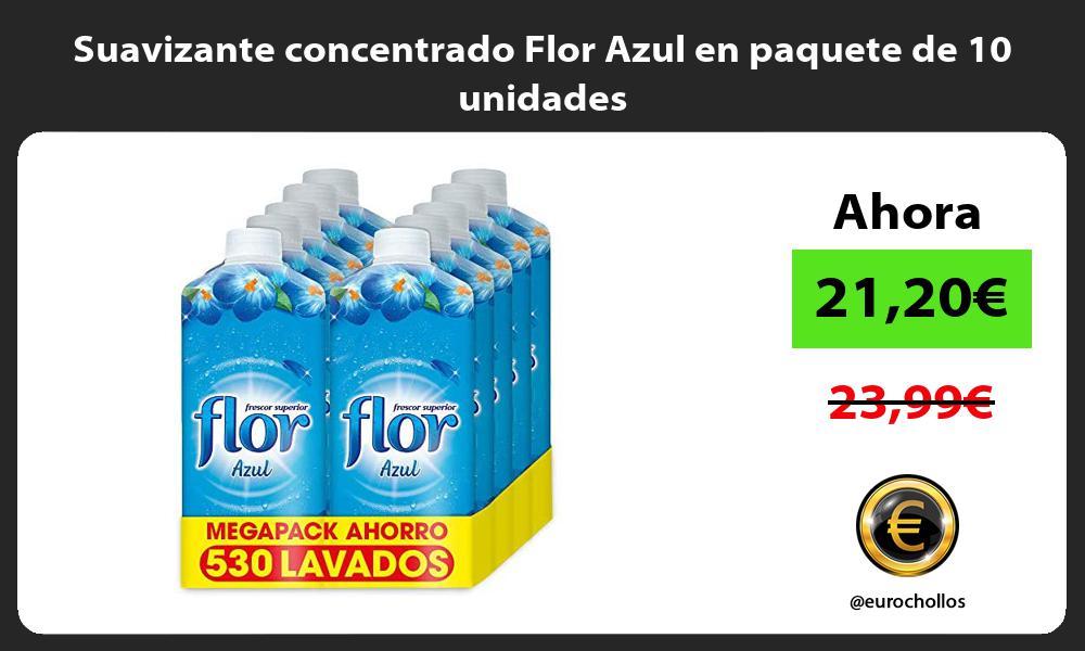 Suavizante concentrado Flor Azul en paquete de 10 unidades