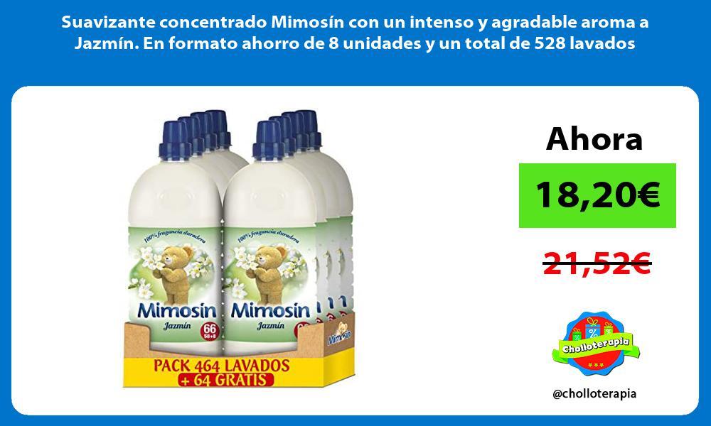 Suavizante concentrado Mimosín con un intenso y agradable aroma a Jazmín En formato ahorro de 8 unidades y un total de 528 lavados