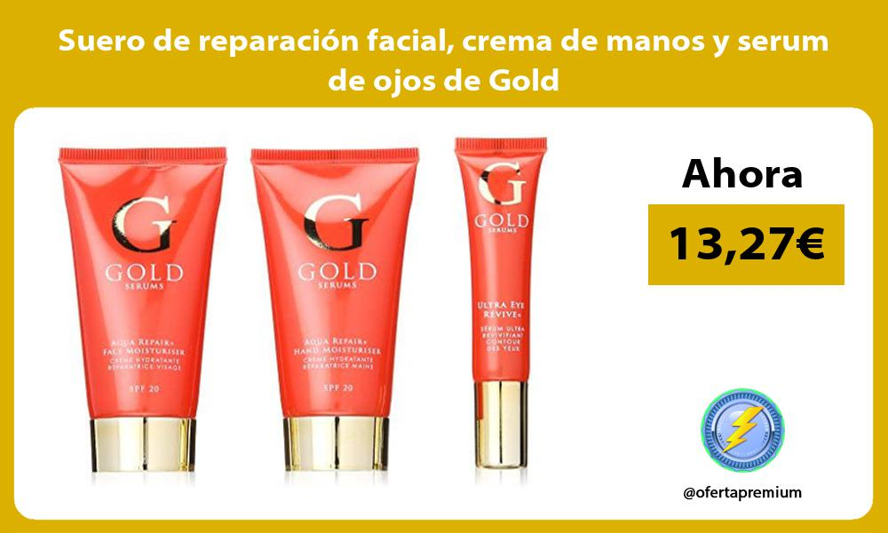 Suero de reparación facial crema de manos y serum de ojos de Gold