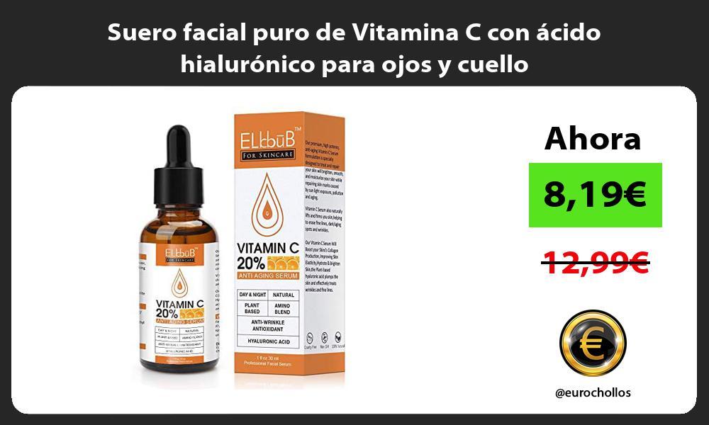 Suero facial puro de Vitamina C con ácido hialurónico para ojos y cuello