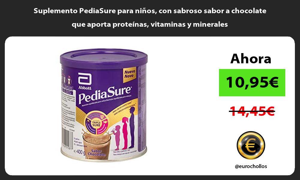 Suplemento PediaSure para niños con sabroso sabor a chocolate que aporta proteínas vitaminas y minerales