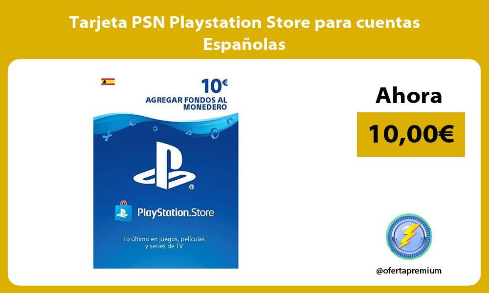 Tarjeta PSN Playstation Store para cuentas Españolas