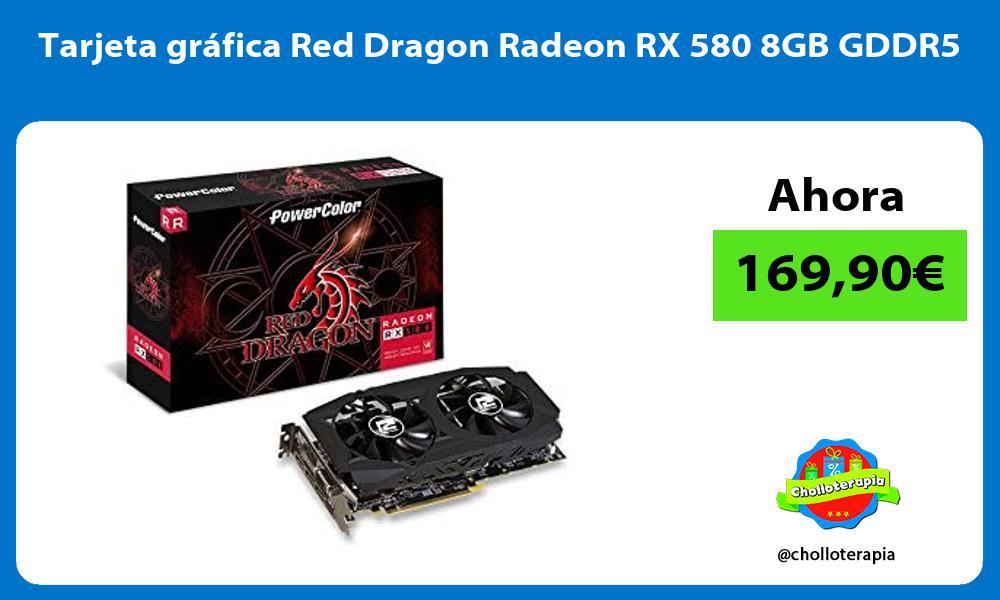 Tarjeta gráfica Red Dragon Radeon RX 580 8GB GDDR5