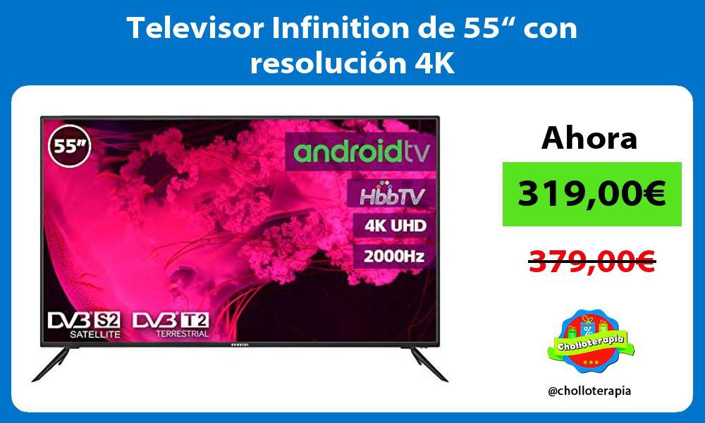 """Televisor Infinition de 55"""" con resolución 4K"""