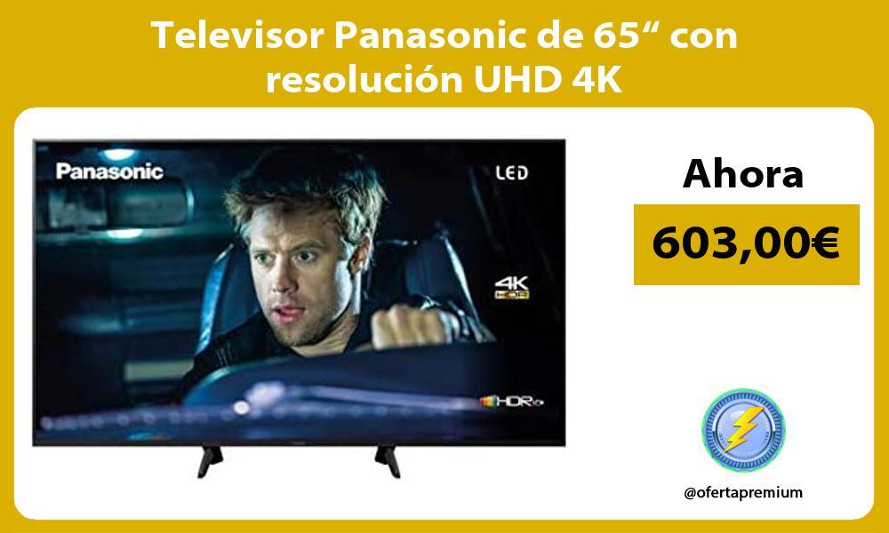 """Televisor Panasonic de 65"""" con resolución UHD 4K"""