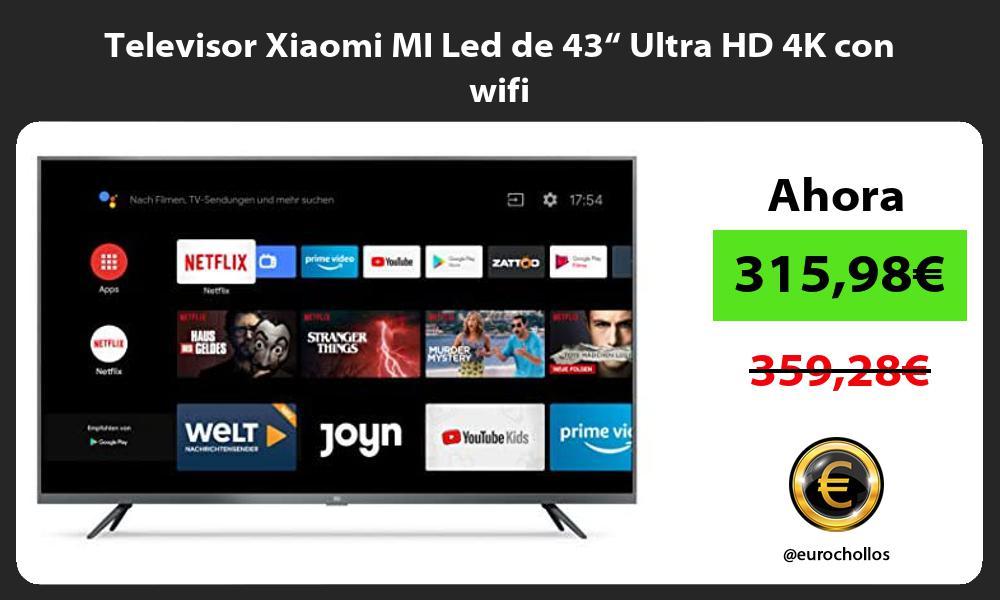 "Televisor Xiaomi MI Led de 43"" Ultra HD 4K con wifi"