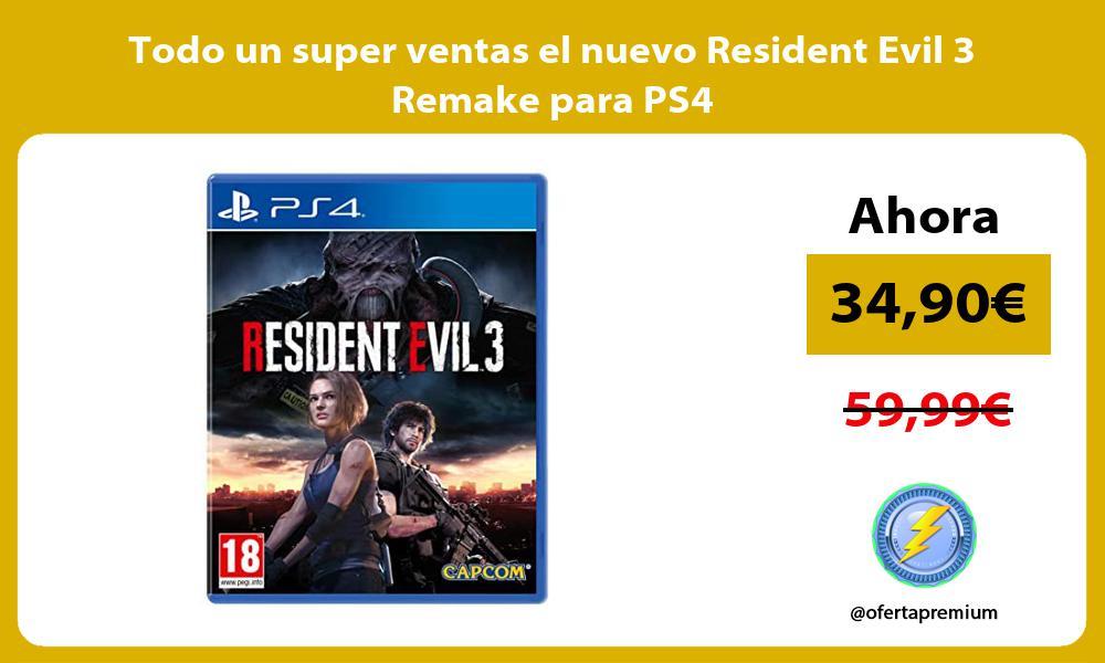 Todo un super ventas el nuevo Resident Evil 3 Remake para PS4