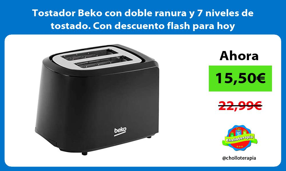 Tostador Beko con doble ranura y 7 niveles de tostado Con descuento flash para hoy