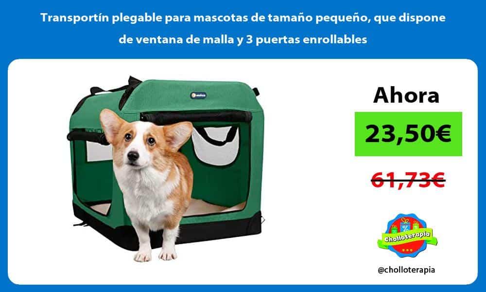 Transportín plegable para mascotas de tamaño pequeño que dispone de ventana de malla y 3 puertas enrollables