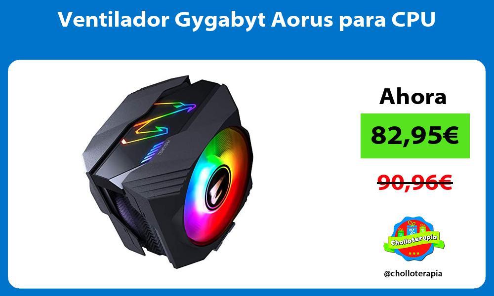 Ventilador Gygabyt Aorus para CPU