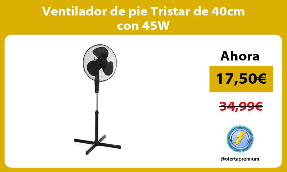 Ventilador de pie Tristar de 40cm con 45W