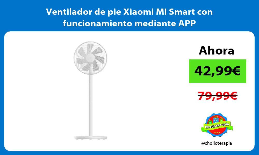 Ventilador de pie Xiaomi MI Smart con funcionamiento mediante APP