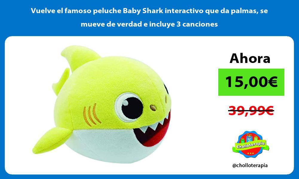 Vuelve el famoso peluche Baby Shark interactivo que da palmas se mueve de verdad e incluye 3 canciones