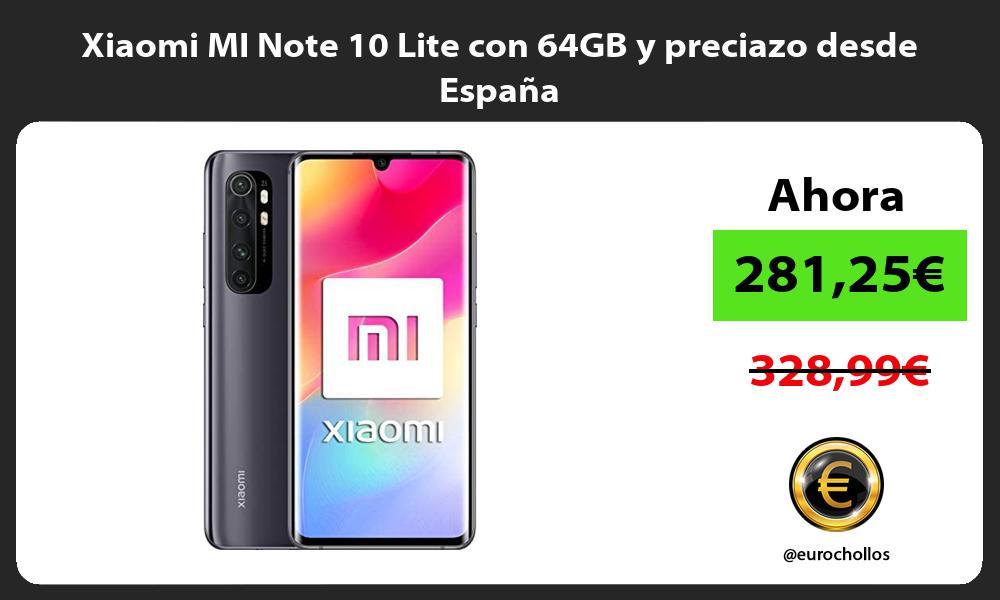 Xiaomi MI Note 10 Lite con 64GB y preciazo desde España