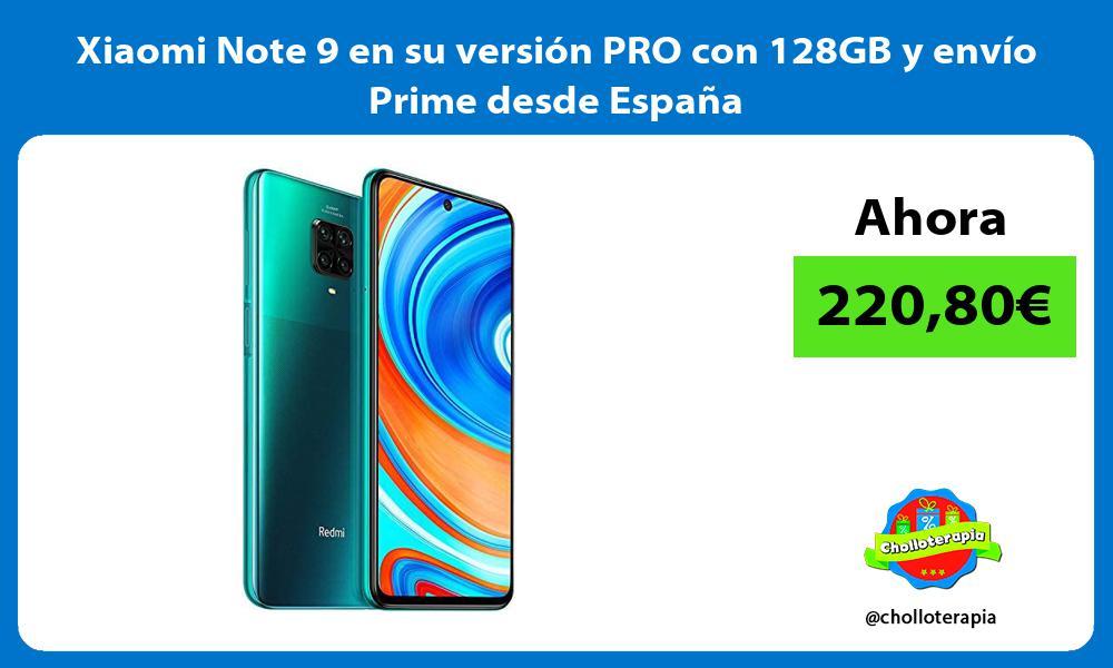 Xiaomi Note 9 en su versión PRO con 128GB y envío Prime desde España