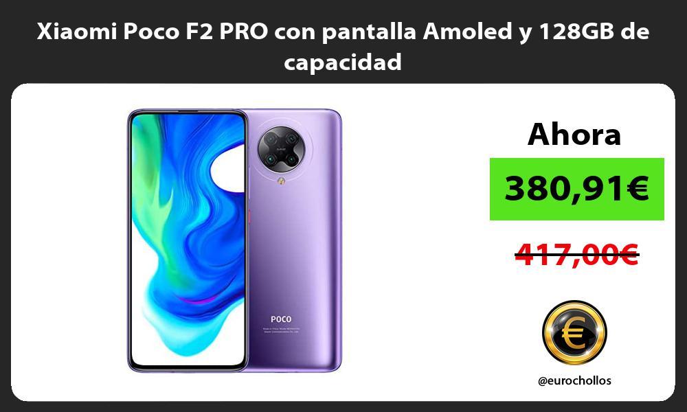 Xiaomi Poco F2 PRO con pantalla Amoled y 128GB de capacidad