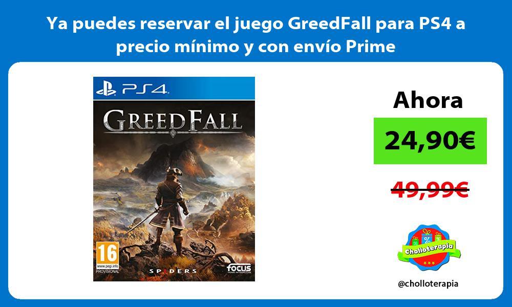 Ya puedes reservar el juego GreedFall para PS4 a precio mínimo y con envío Prime