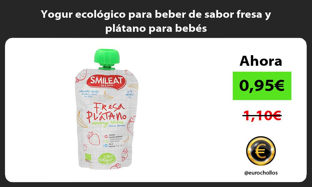 Yogur ecológico para beber de sabor fresa y plátano para bebés