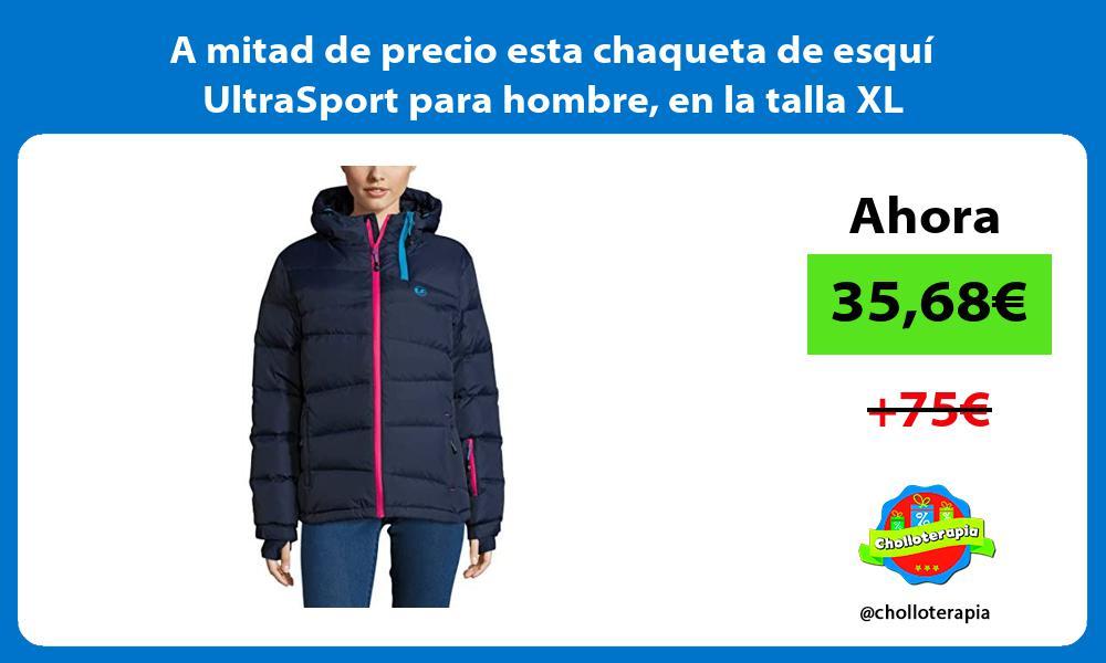 A mitad de precio esta chaqueta de esqui UltraSport para hombre en la talla XL