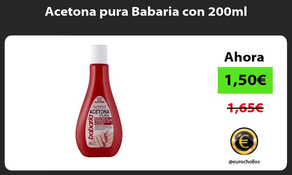 Acetona pura Babaria con 200ml