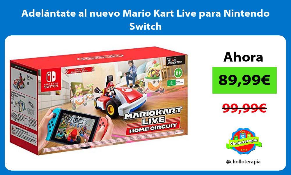 Adelantate al nuevo Mario Kart Live para Nintendo Switch