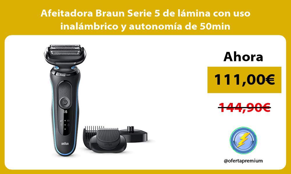 Afeitadora Braun Serie 5 de lamina con uso inalambrico y autonomia de 50min