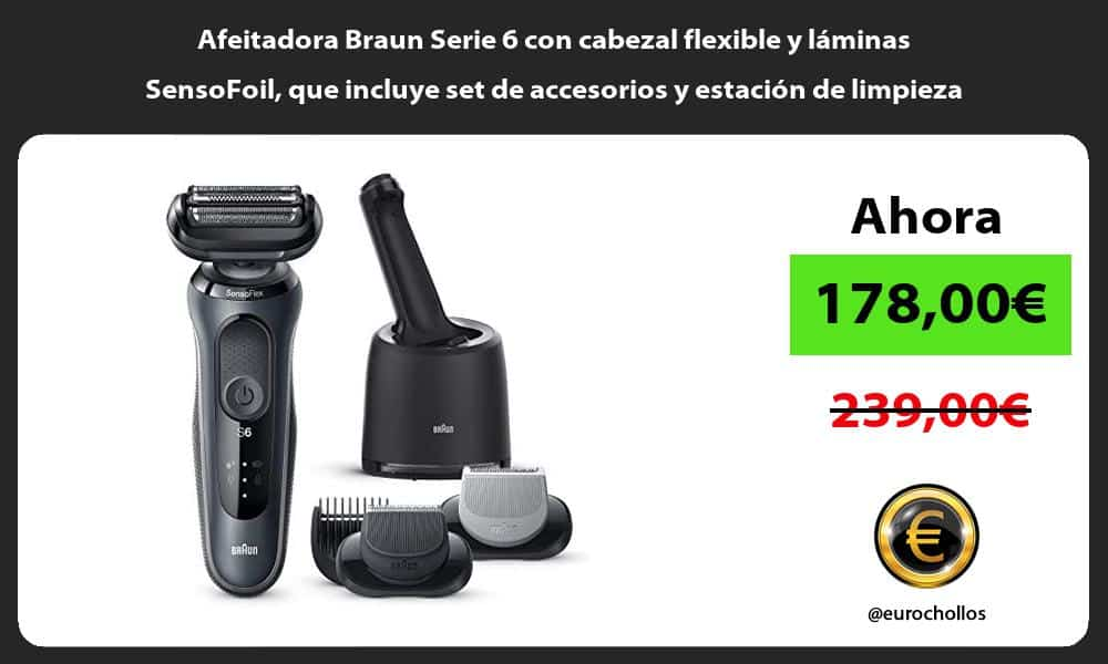 Afeitadora Braun Serie 6 con cabezal flexible y láminas SensoFoil que incluye set de accesorios y estación de limpieza