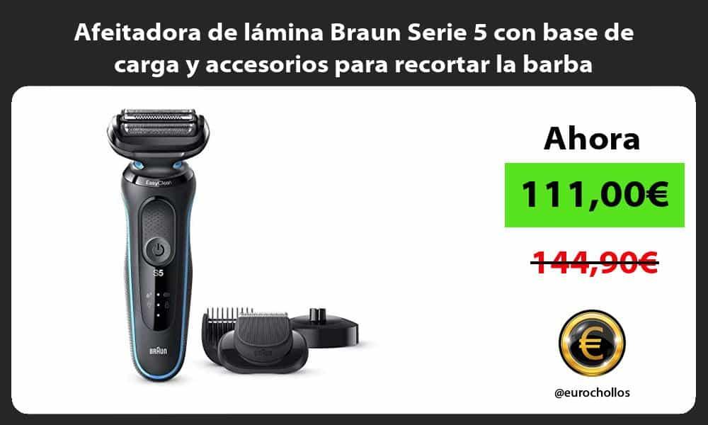 Afeitadora de lámina Braun Serie 5 con base de carga y accesorios para recortar la barba
