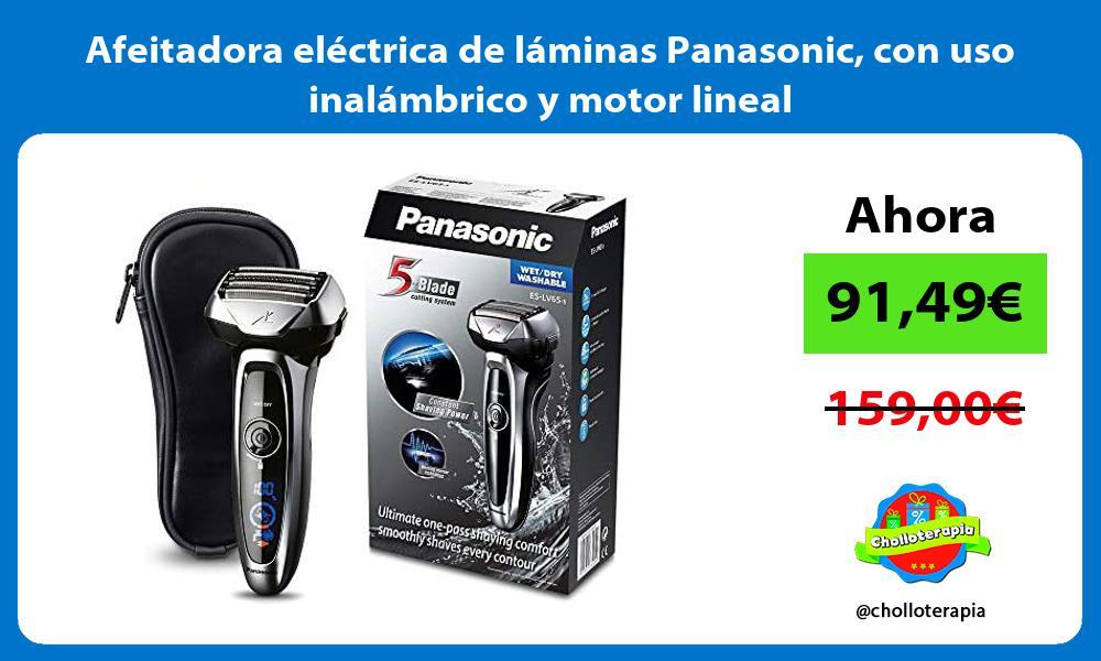 Afeitadora eléctrica de láminas Panasonic con uso inalámbrico y motor lineal