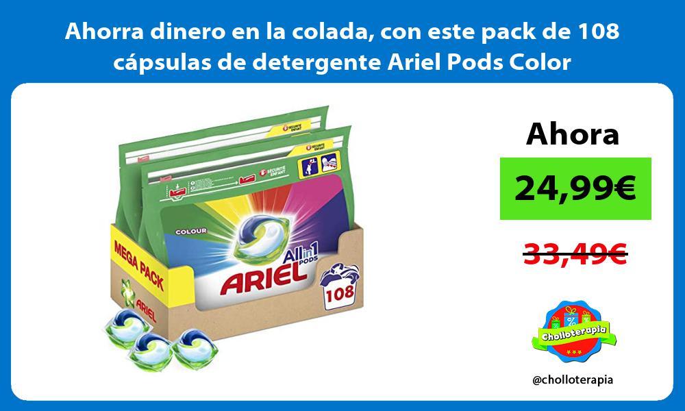 Ahorra dinero en la colada con este pack de 108 capsulas de detergente Ariel Pods Color