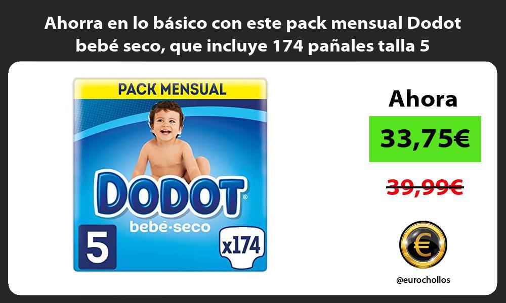 Ahorra en lo basico con este pack mensual Dodot bebe seco que incluye 174 panales talla 5