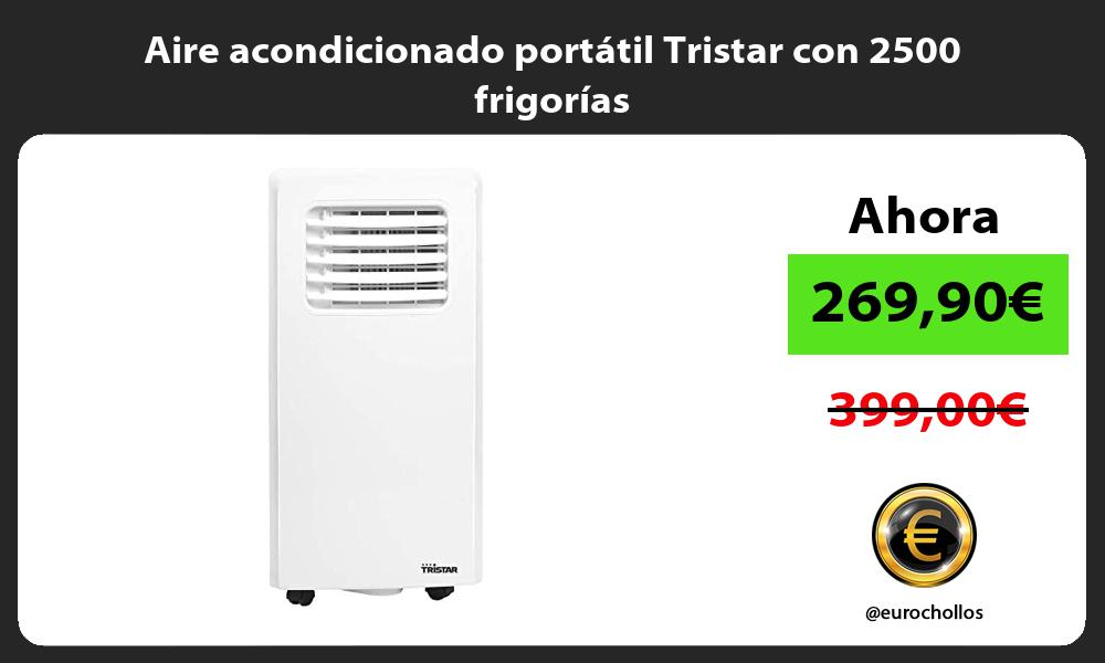 Aire acondicionado portatil Tristar con 2500 frigorias