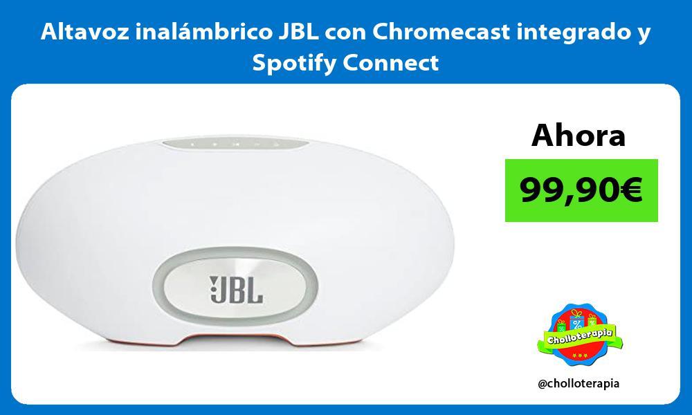 Altavoz inalámbrico JBL con Chromecast integrado y Spotify Connect
