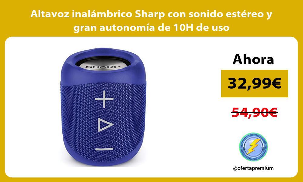 Altavoz inalámbrico Sharp con sonido estéreo y gran autonomía de 10H de uso