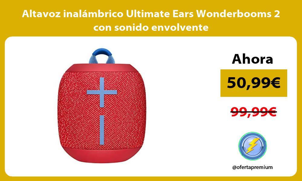 Altavoz inalámbrico Ultimate Ears Wonderbooms 2 con sonido envolvente