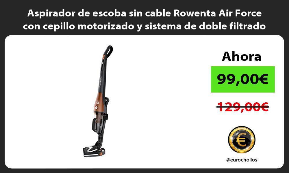 Aspirador de escoba sin cable Rowenta Air Force con cepillo motorizado y sistema de doble filtrado