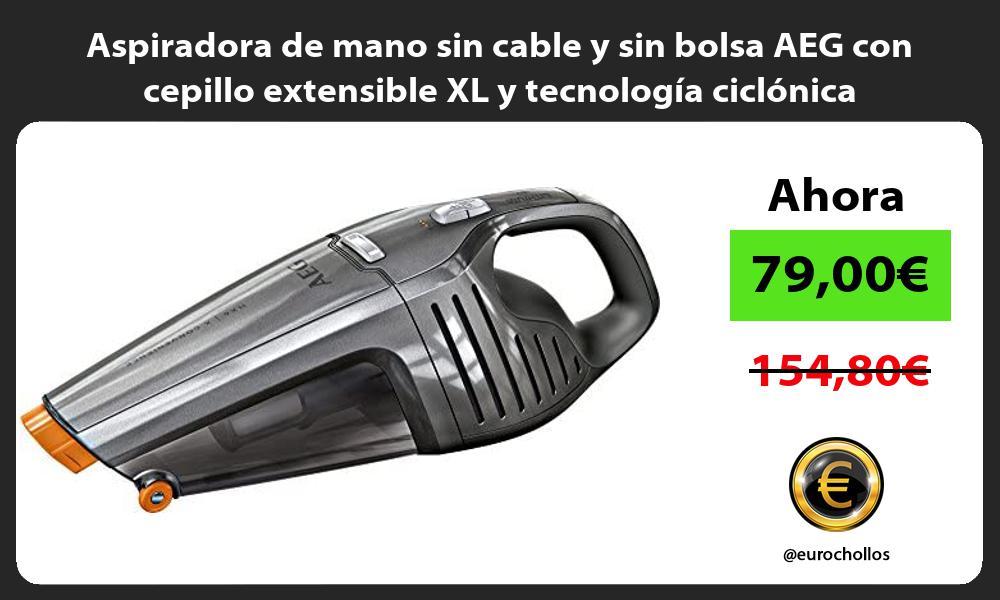 Aspiradora de mano sin cable y sin bolsa AEG con cepillo extensible XL y tecnología ciclónica