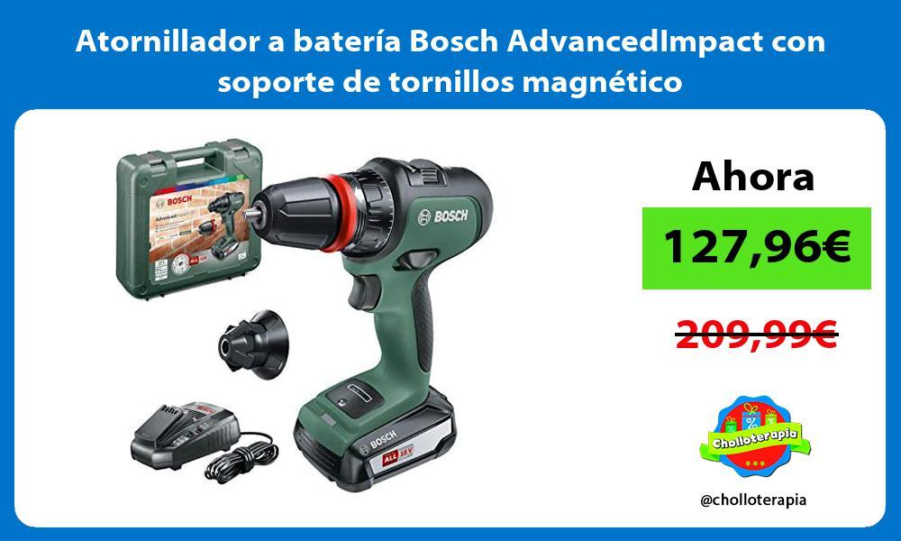 Atornillador a bateria Bosch AdvancedImpact con soporte de tornillos magnetico