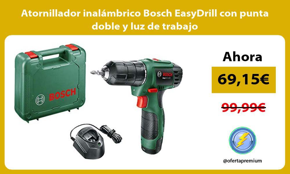 Atornillador inalambrico Bosch EasyDrill con punta doble y luz de trabajo