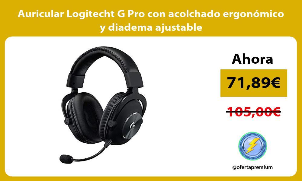 Auricular Logitecht G Pro con acolchado ergonómico y diadema ajustable