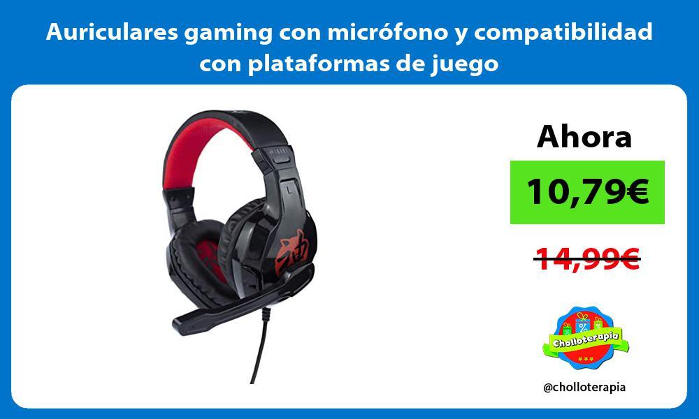 Auriculares gaming con microfono y compatibilidad con plataformas de juego