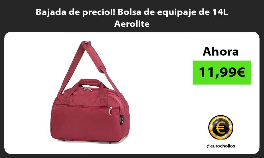 Bajada de precio Bolsa de equipaje de 14L Aerolite